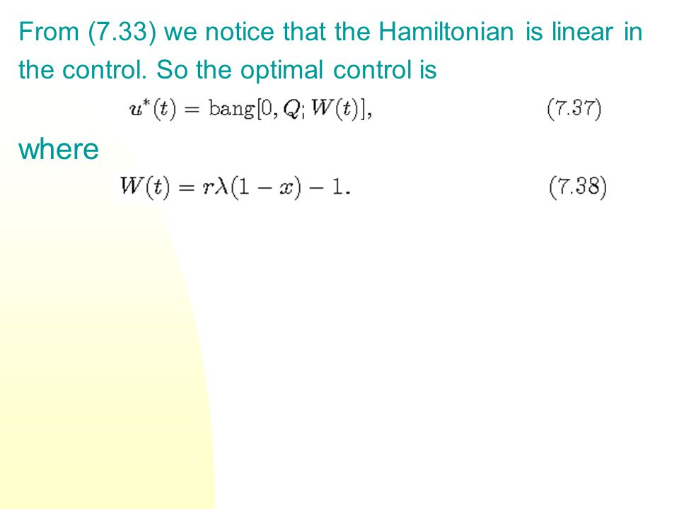 where From (7.33) we notice that the Hamiltonian is linear in