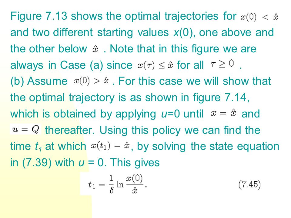 Figure 7.13 shows the optimal trajectories for