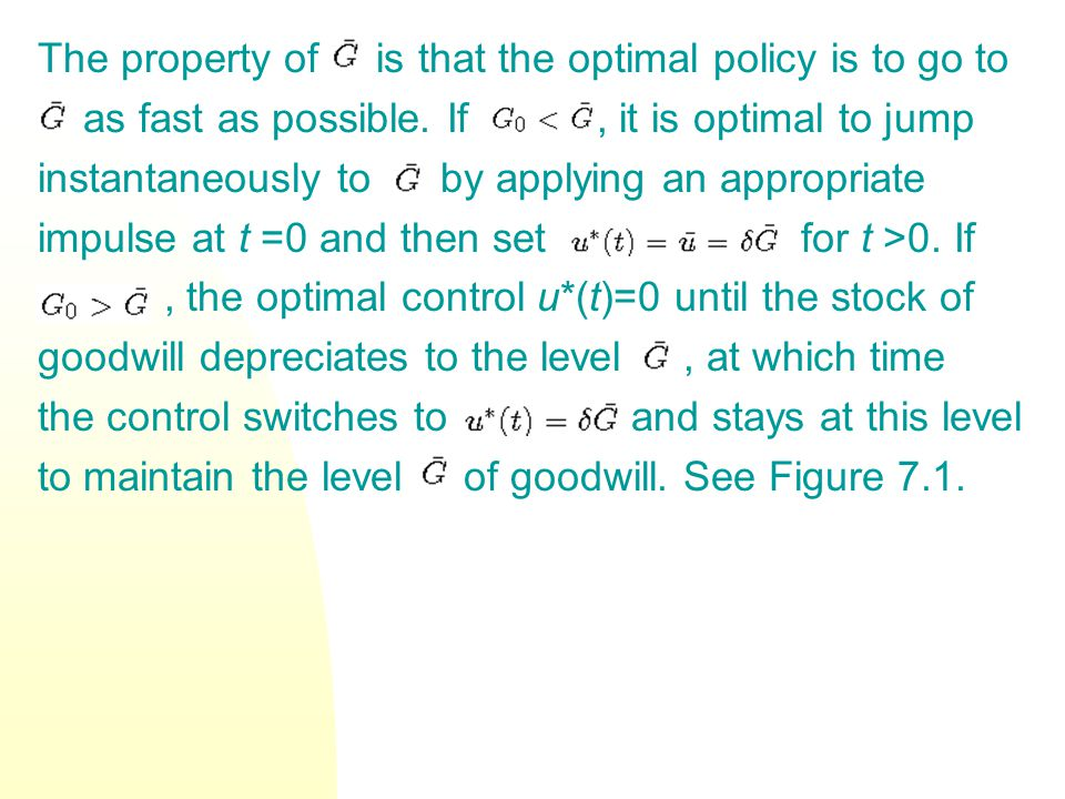 The property of is that the optimal policy is to go to