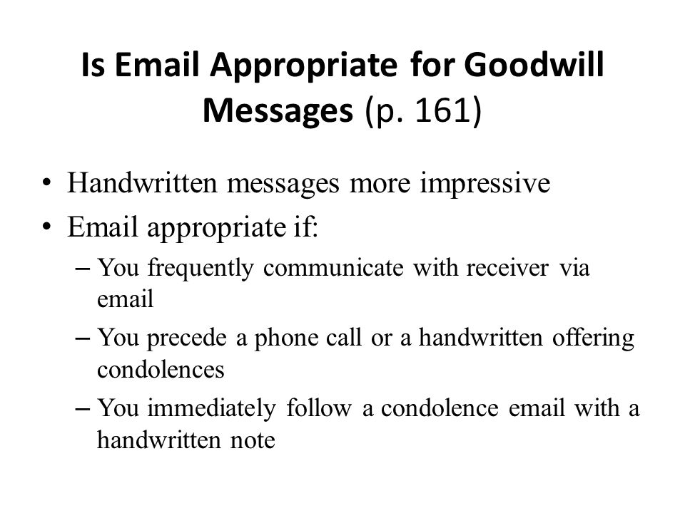 Is Email Appropriate for Goodwill Messages (p. 161)