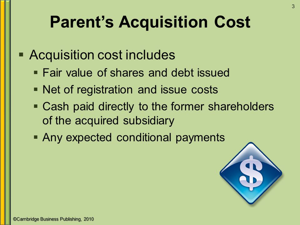 Parent's Acquisition Cost
