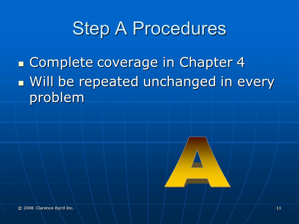 Step A Procedures A Complete coverage in Chapter 4