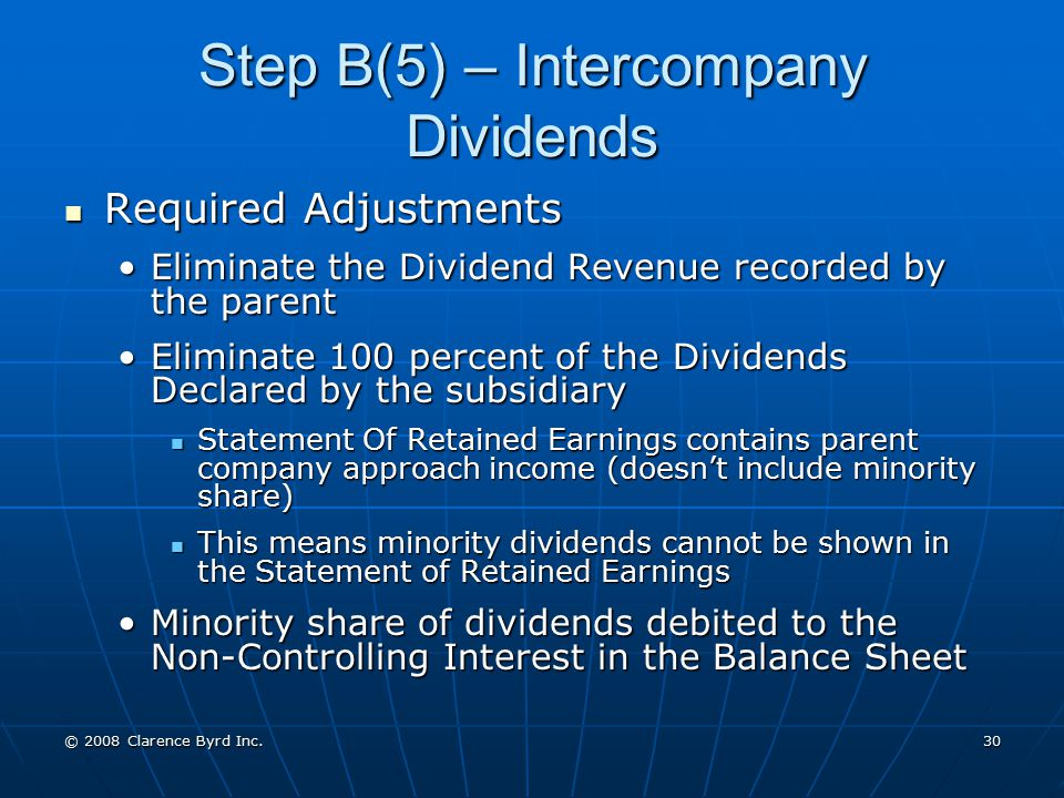 Step B(5) – Intercompany Dividends