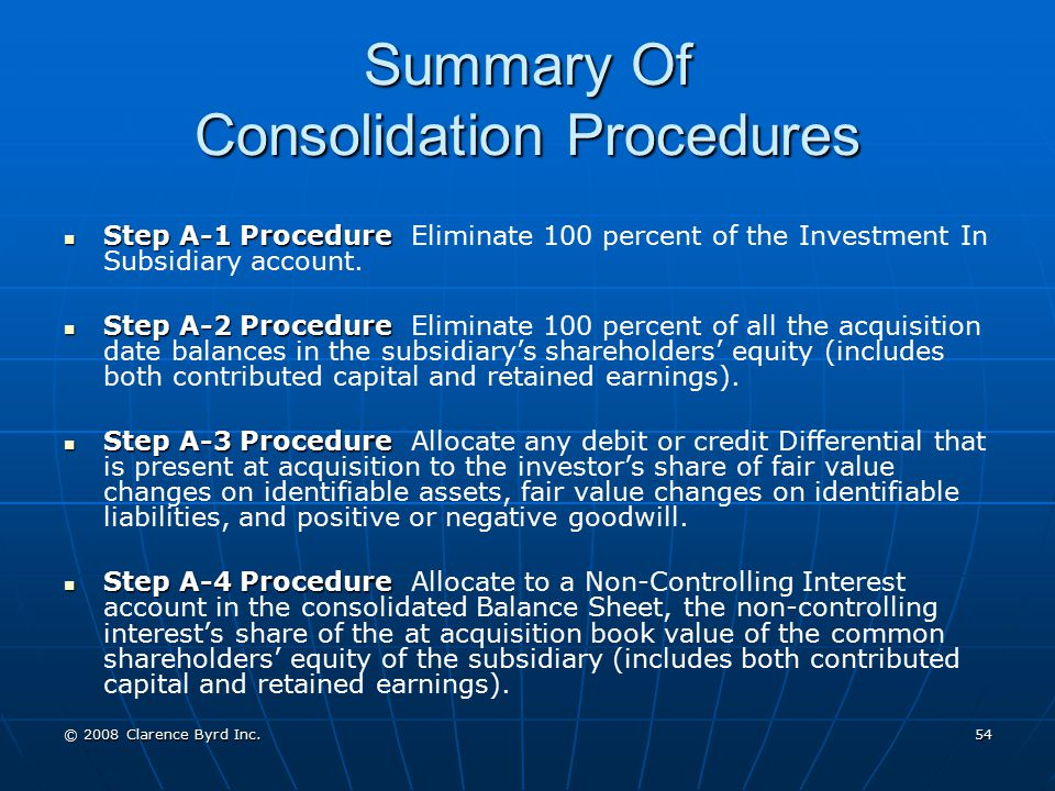Summary Of Consolidation Procedures
