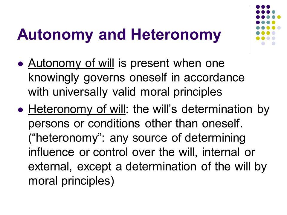 Autonomy and Heteronomy