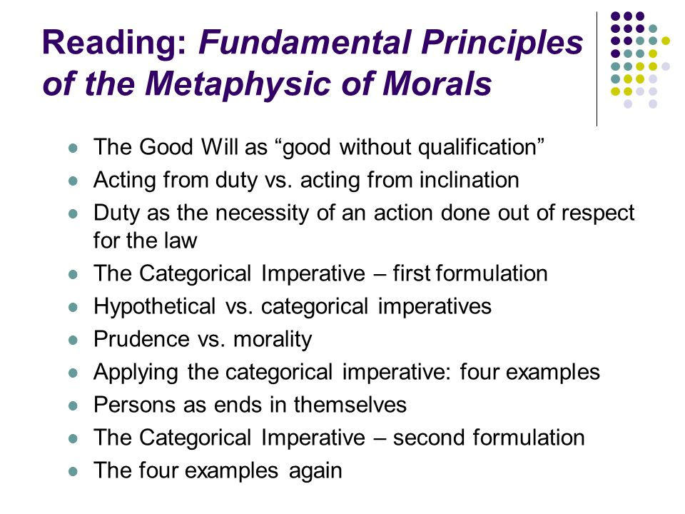 Reading: Fundamental Principles of the Metaphysic of Morals