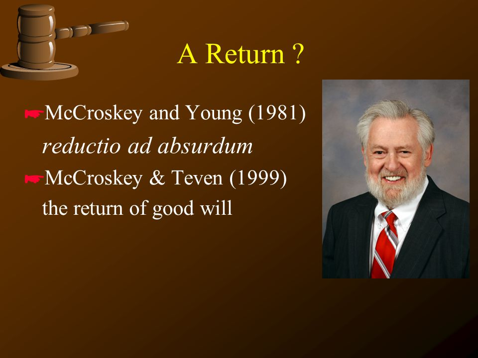 A Return McCroskey and Young (1981) reductio ad absurdum