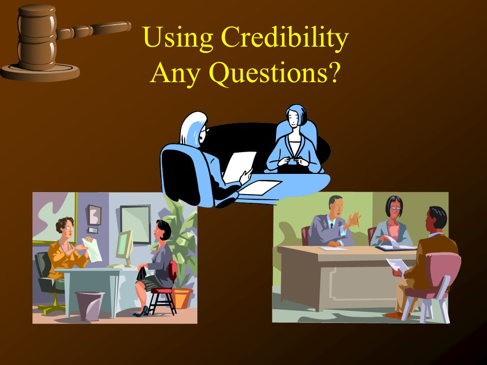 Using Credibility Any Questions