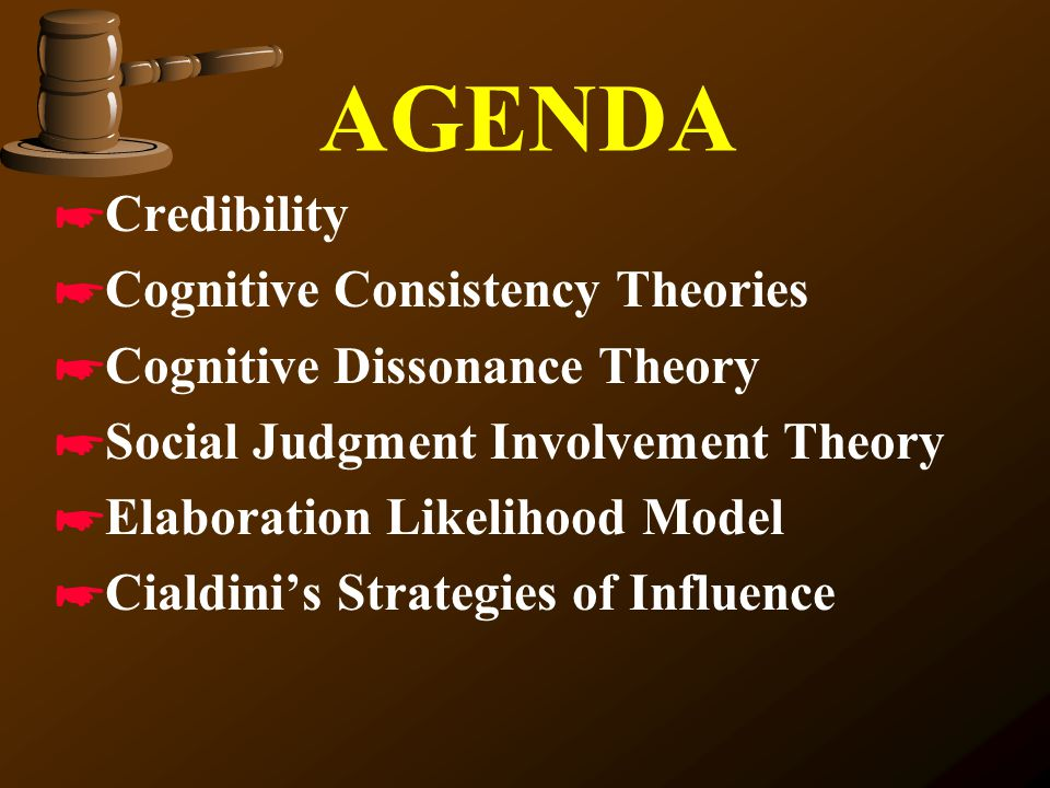 AGENDA Credibility Cognitive Consistency Theories