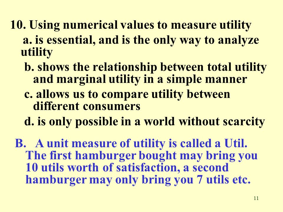 10. Using numerical values to measure utility