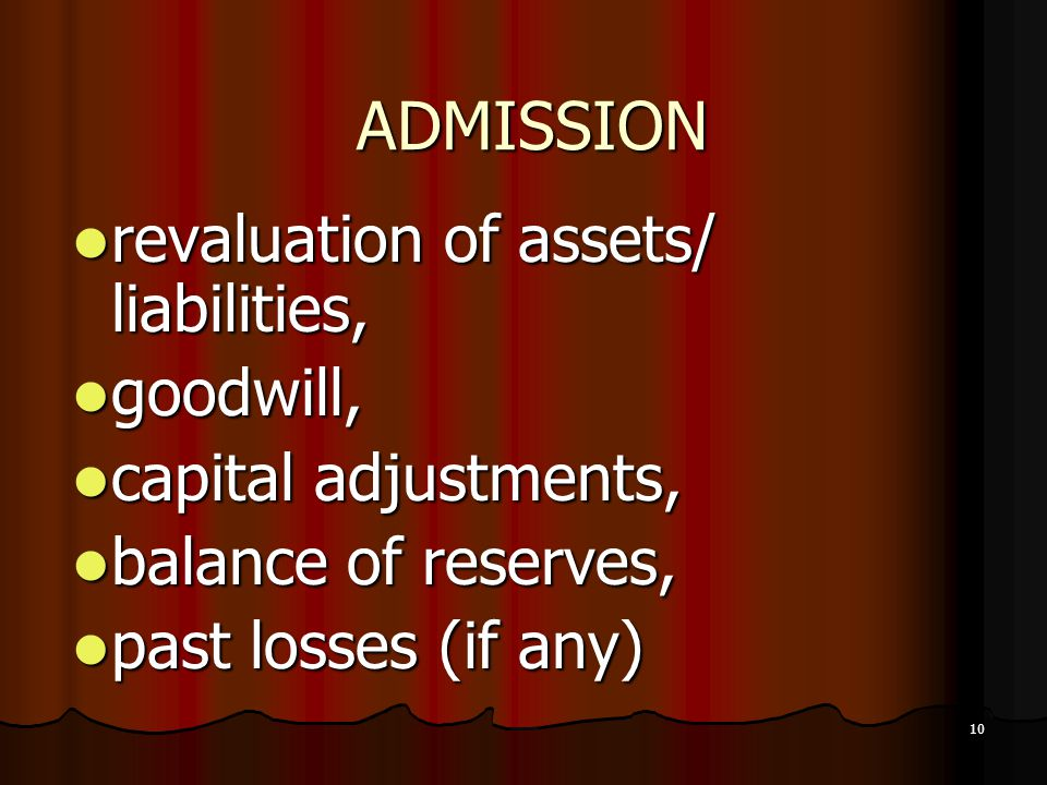 ADMISSION revaluation of assets/ liabilities, goodwill,