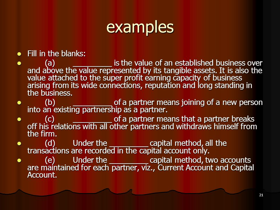 examples Fill in the blanks: