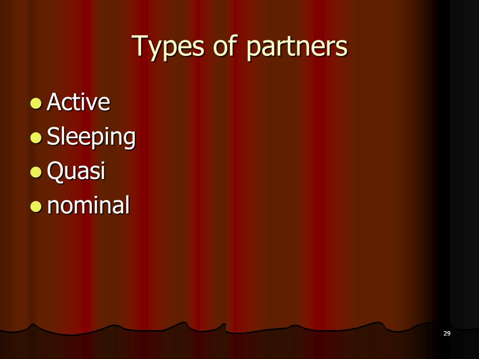 Types of partners Active Sleeping Quasi nominal