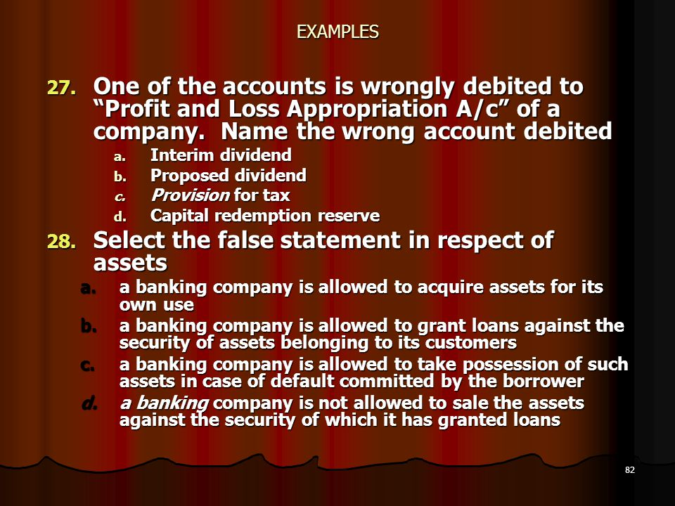 Select the false statement in respect of assets
