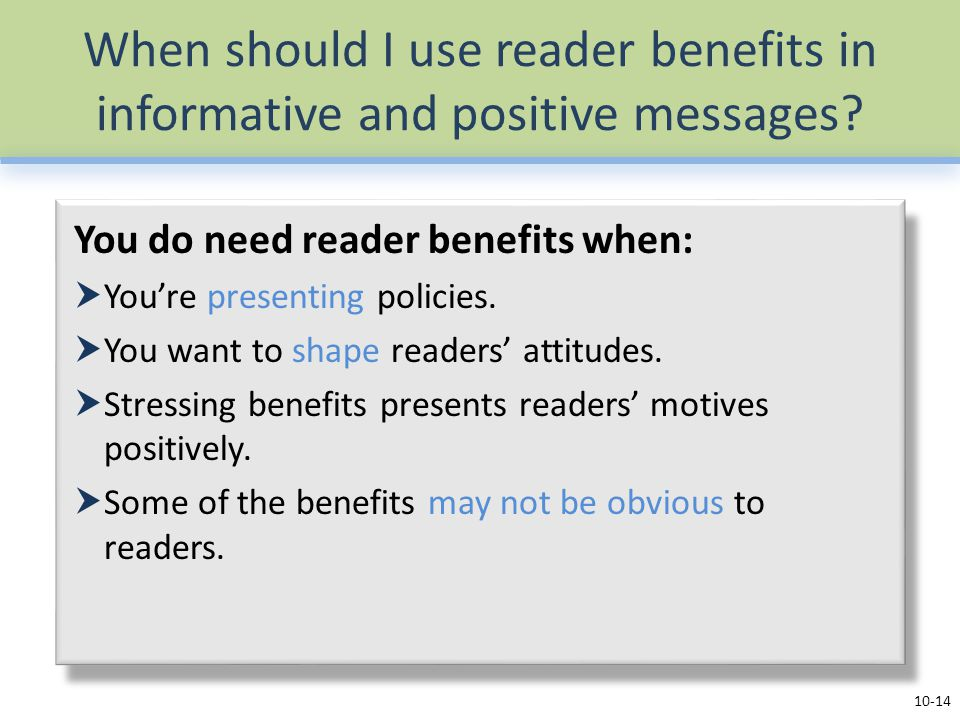 When should I use reader benefits in informative and positive messages
