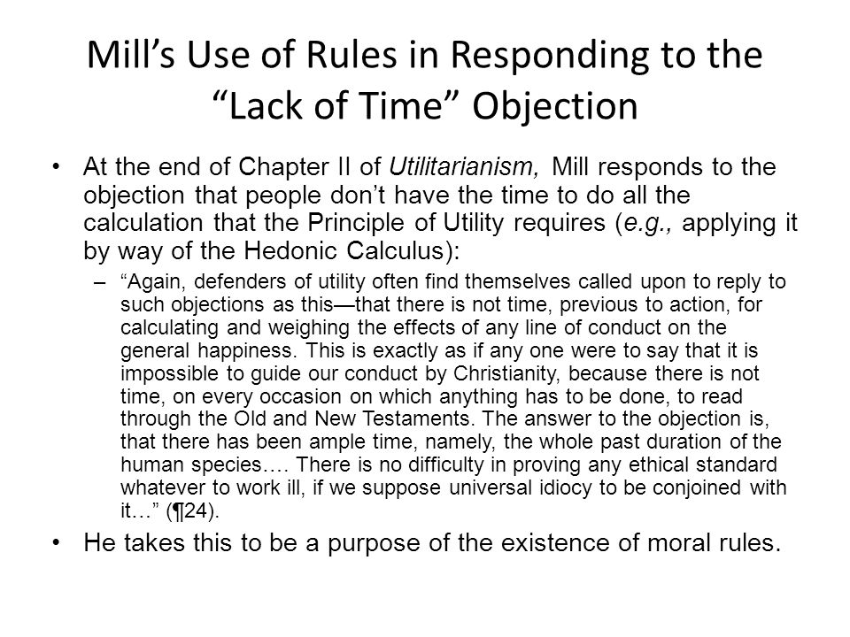 Mill's Use of Rules in Responding to the Lack of Time Objection