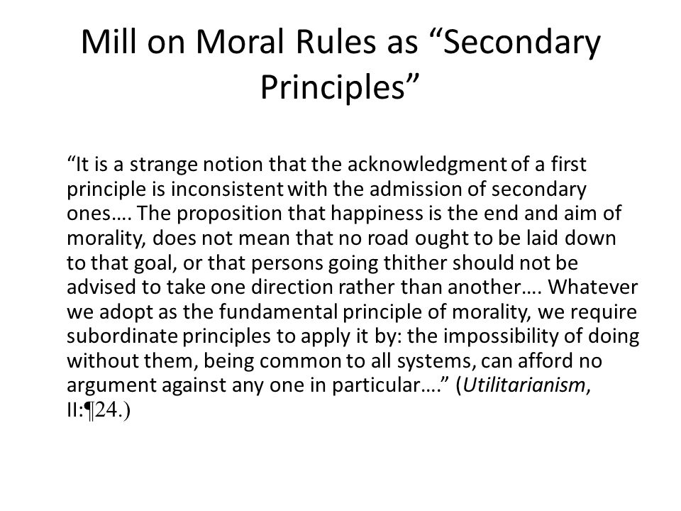 Mill on Moral Rules as Secondary Principles