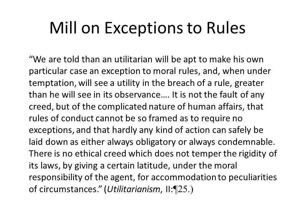 Mill on Exceptions to Rules