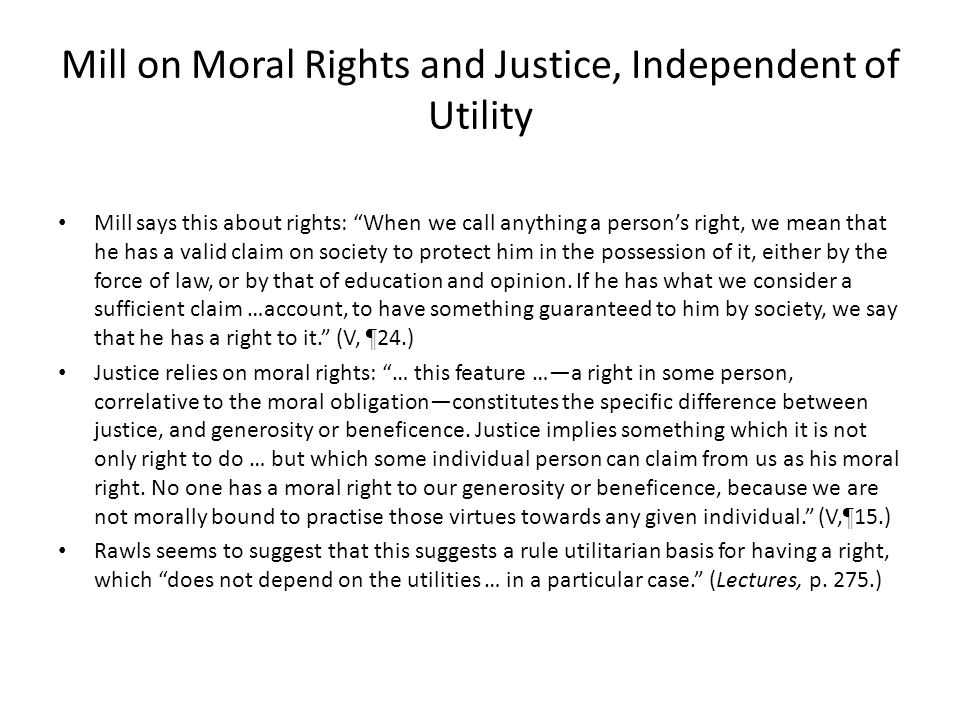 Mill on Moral Rights and Justice, Independent of Utility