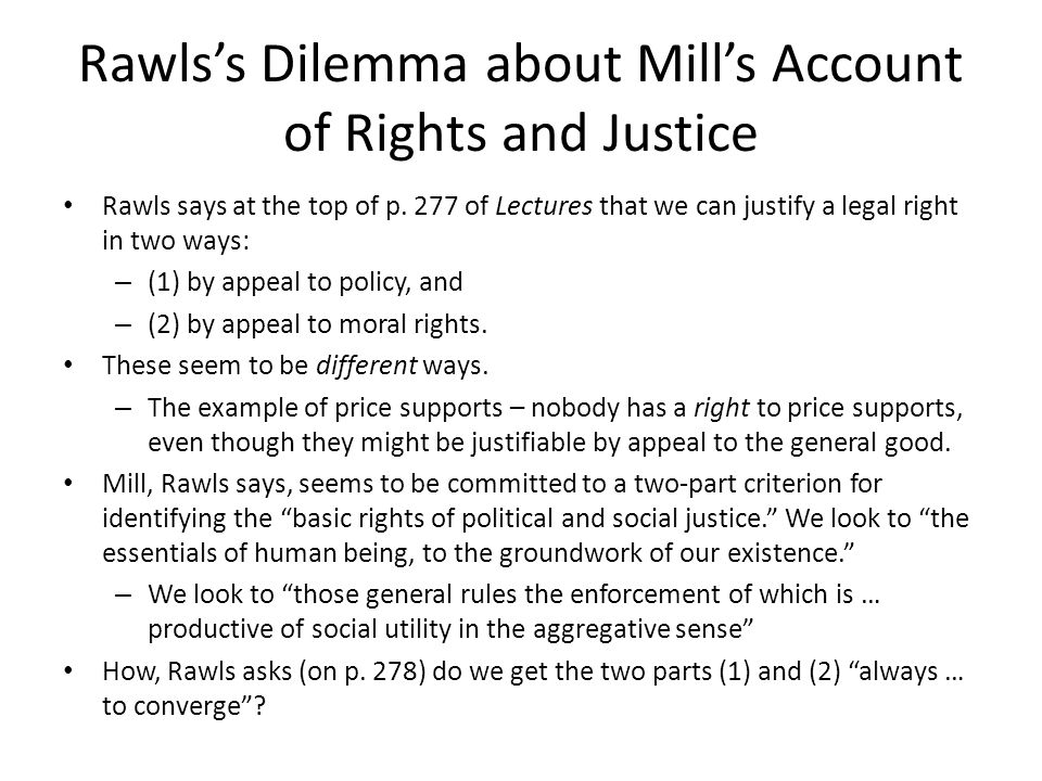 Rawls's Dilemma about Mill's Account of Rights and Justice