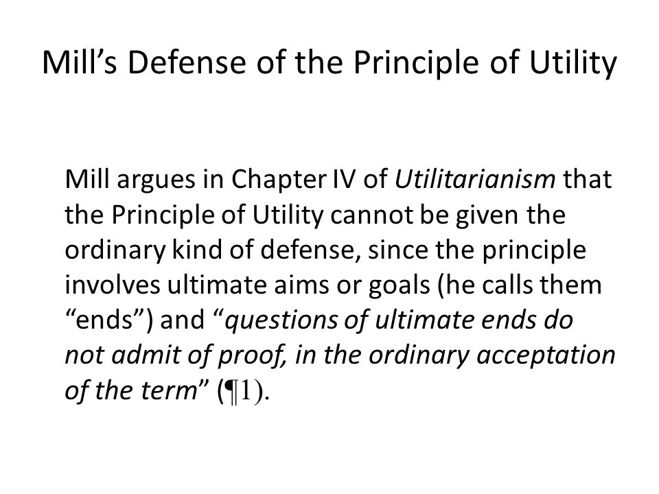 Mill's Defense of the Principle of Utility