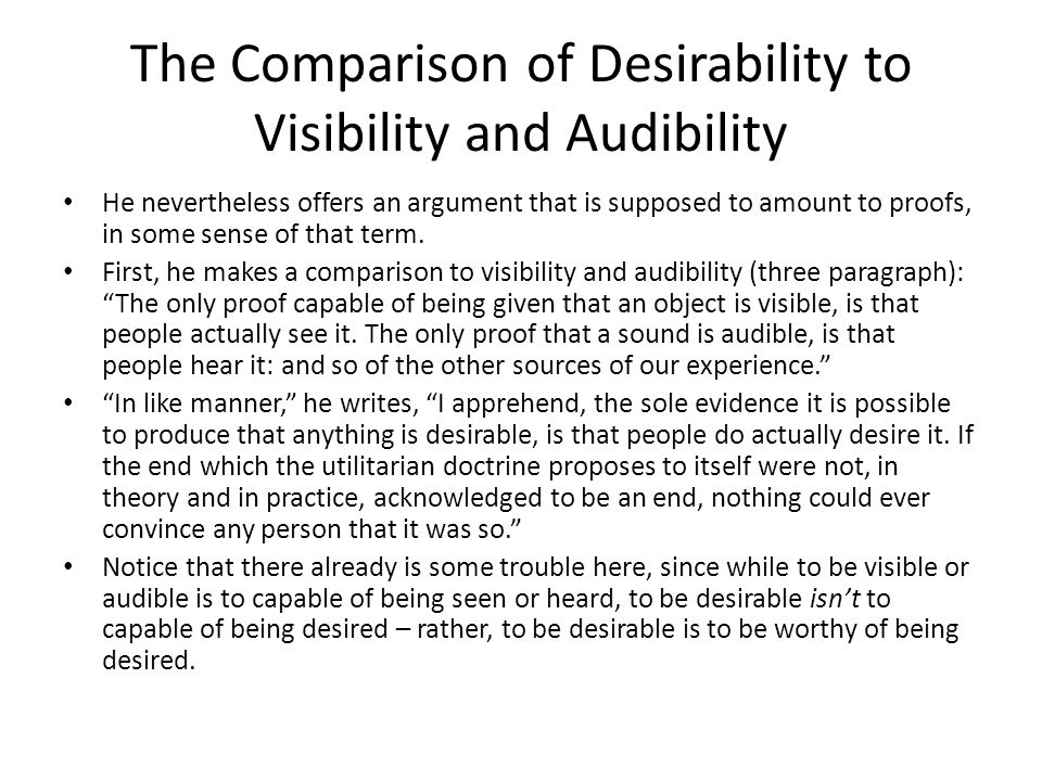 The Comparison of Desirability to Visibility and Audibility