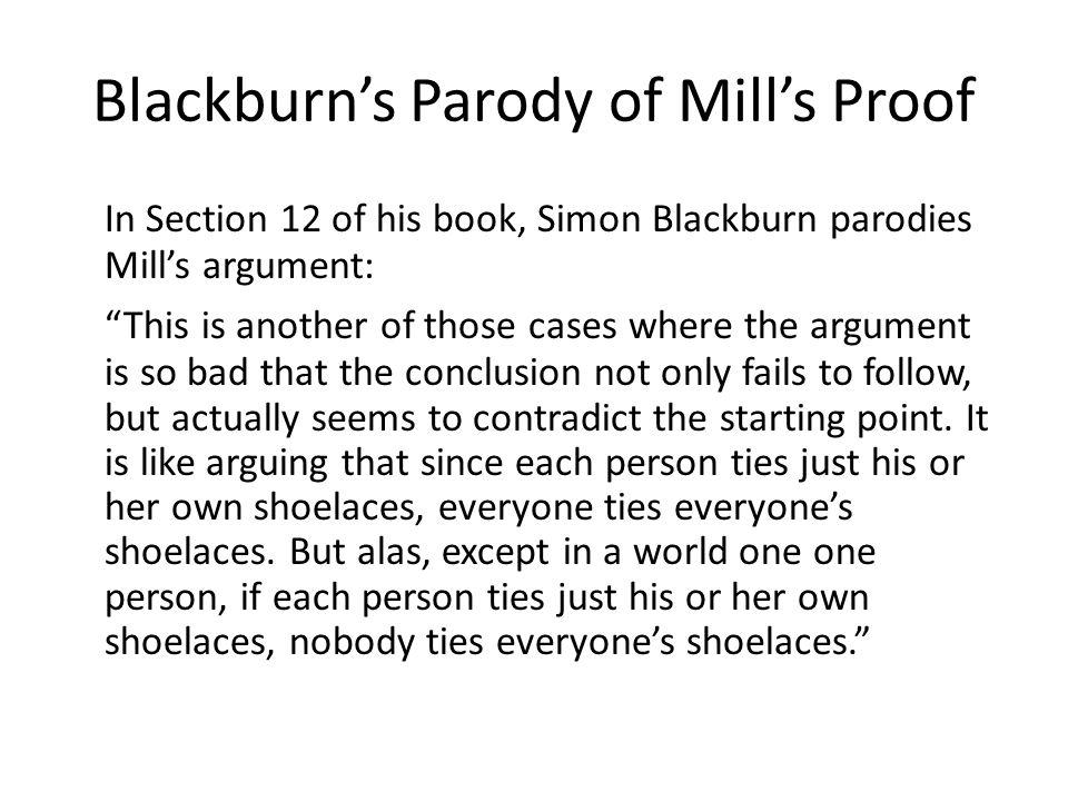 Blackburn's Parody of Mill's Proof