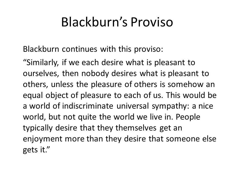 Blackburn's Proviso Blackburn continues with this proviso: