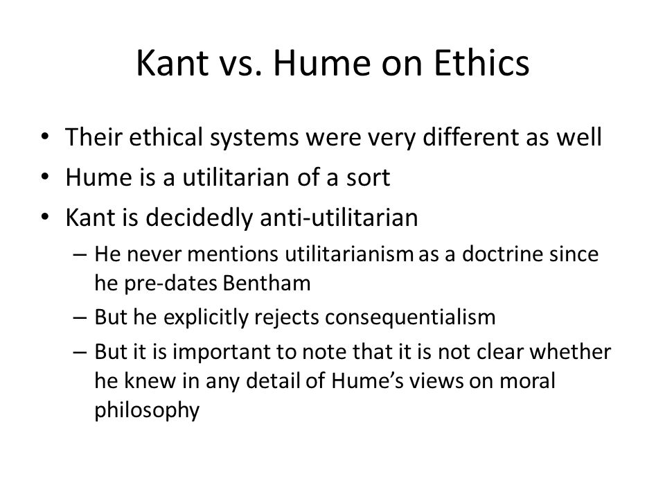 hume versus kant Philosophy, casuistry, and moral development  slote if the passion-versus-reason smackdown between hume and kant turns out to be something of a bust kant.