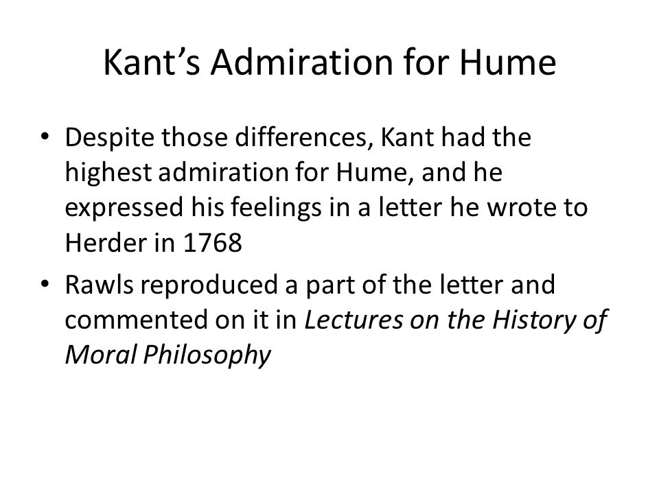 Kant's Admiration for Hume