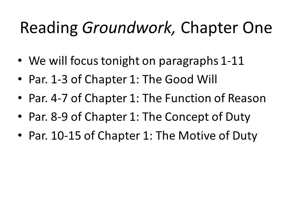 Reading Groundwork, Chapter One