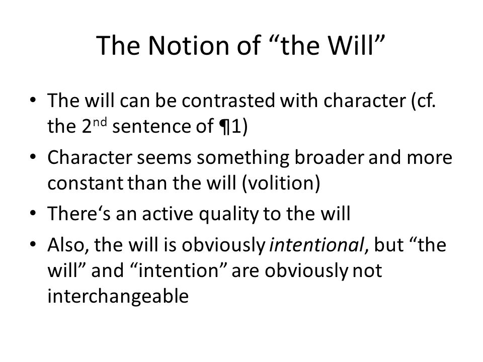 The Notion of the Will