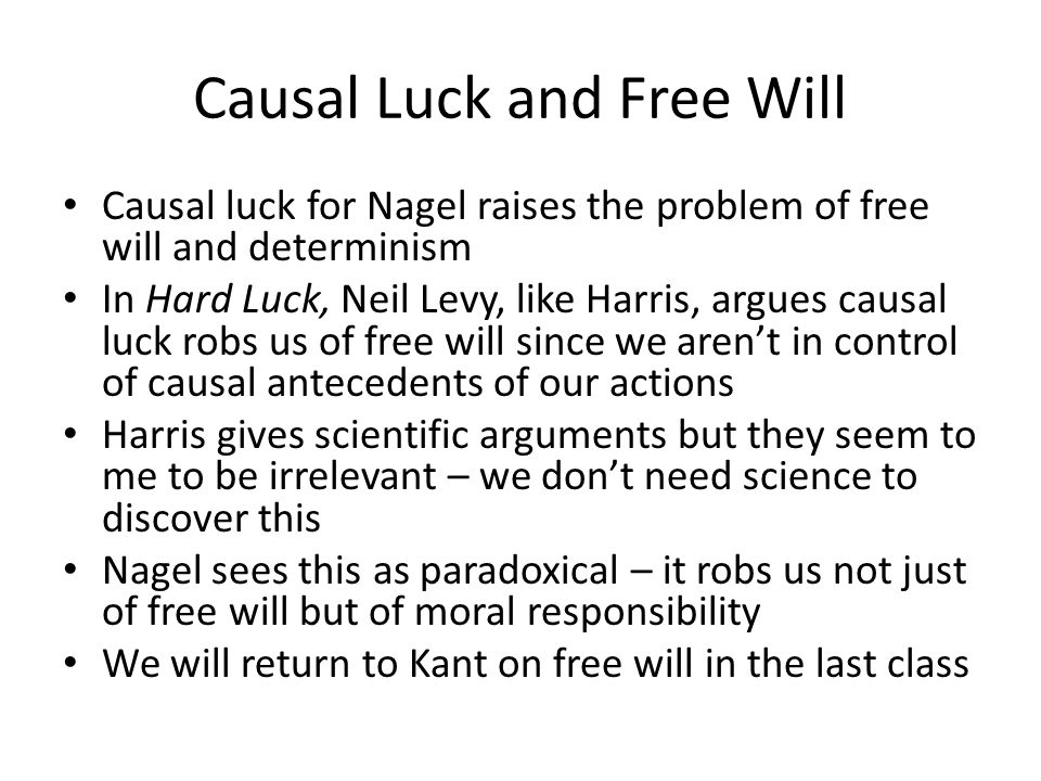 Causal Luck and Free Will