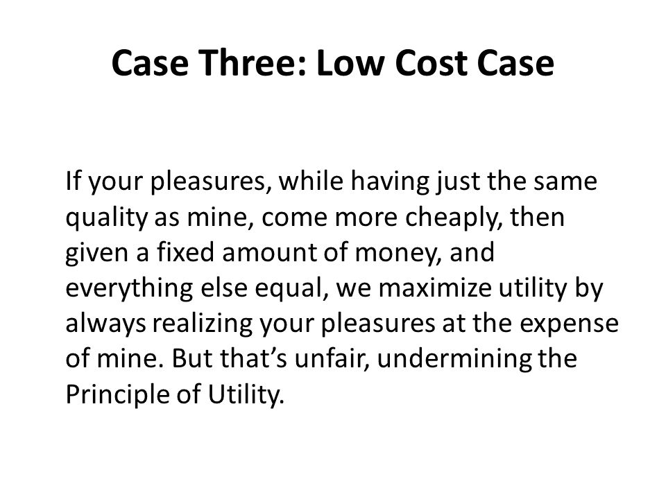 Case Three: Low Cost Case