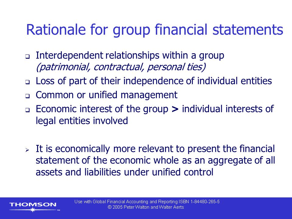 Rationale for group financial statements