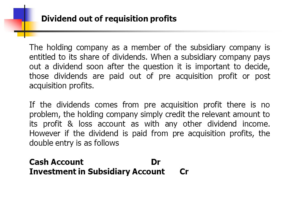 Dividend out of requisition profits