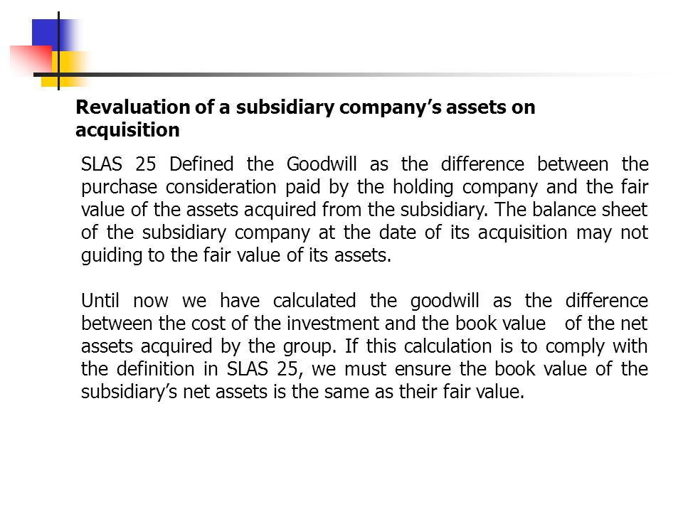 Revaluation of a subsidiary company's assets on acquisition