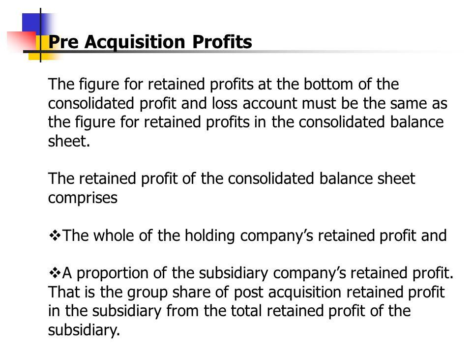 Pre Acquisition Profits
