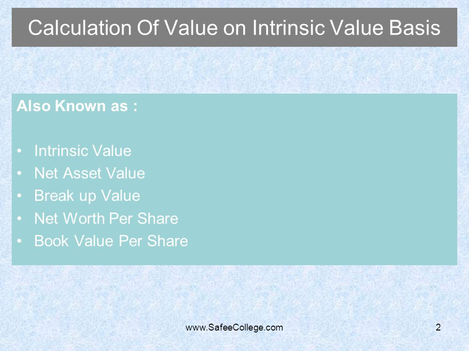 Calculation Of Value on Intrinsic Value Basis