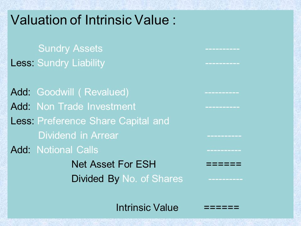 Valuation of Intrinsic Value :