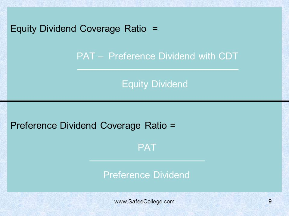 Equity Dividend Coverage Ratio = PAT – Preference Dividend with CDT