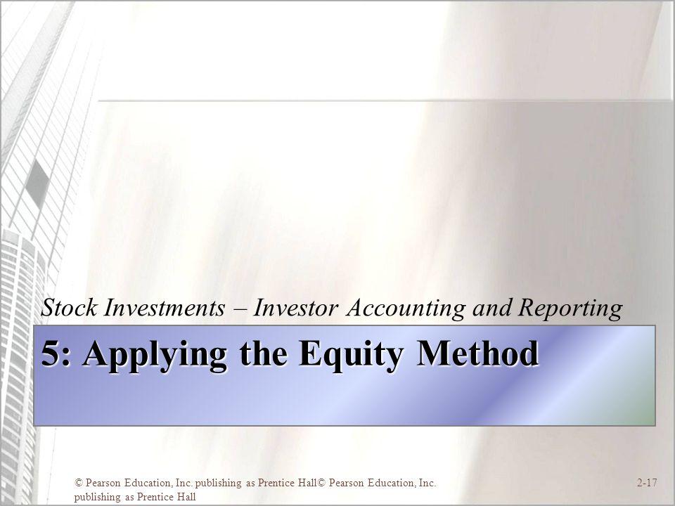 5: Applying the Equity Method