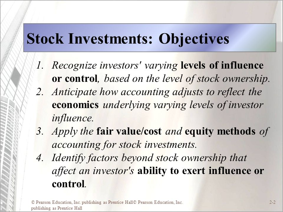 Stock Investments: Objectives