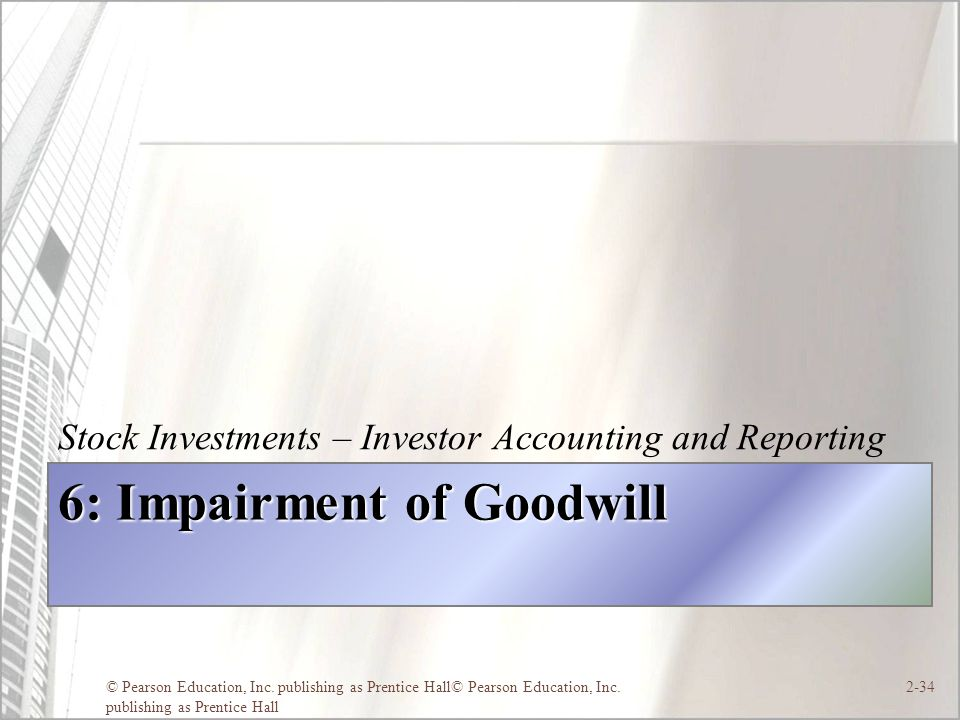 6: Impairment of Goodwill