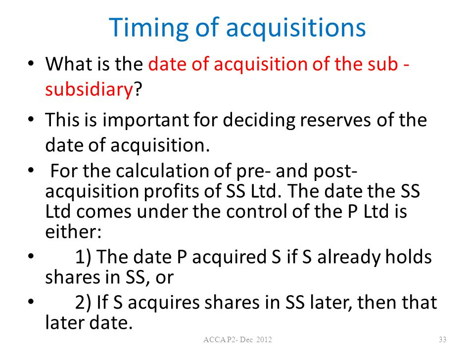 Timing of acquisitions