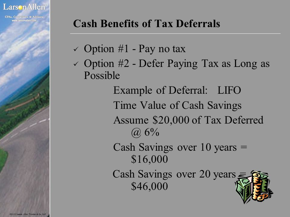 Cash Benefits of Tax Deferrals