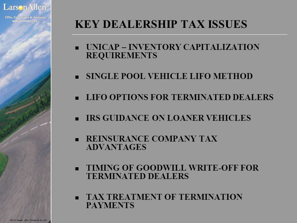 KEY DEALERSHIP TAX ISSUES