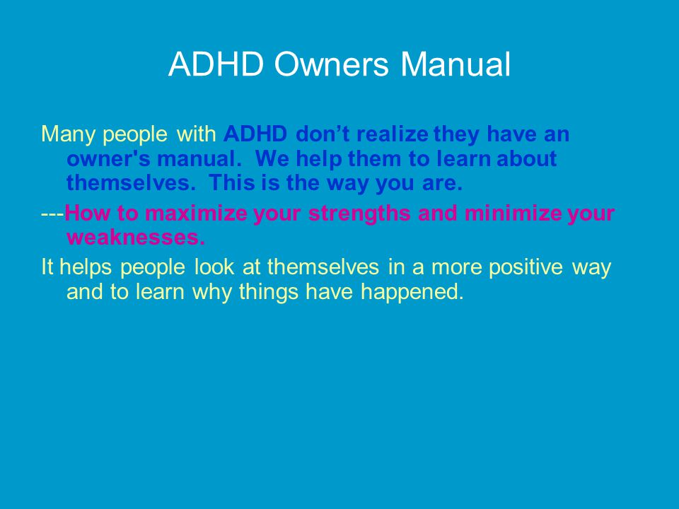 ADHD Owners Manual
