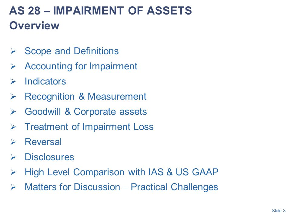 AS 28 – IMPAIRMENT OF ASSETS Overview