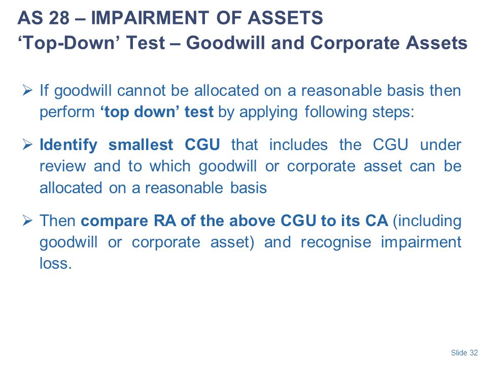 AS 28 – IMPAIRMENT OF ASSETS 'Top-Down' Test – Goodwill and Corporate Assets